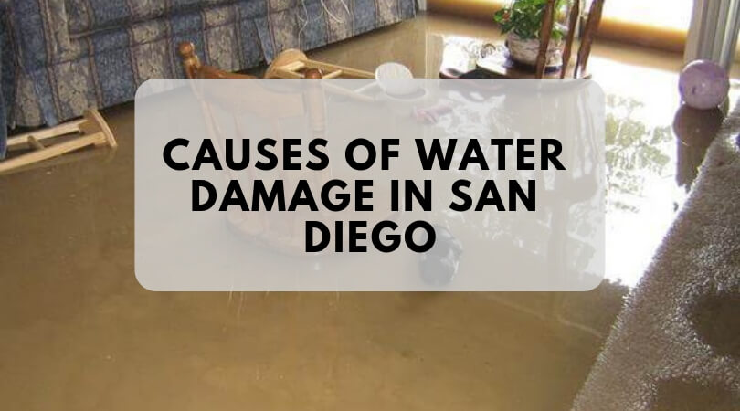Causes of Water Damage in San Diego